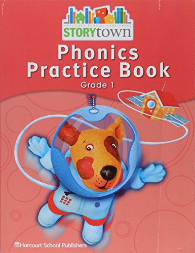 9780153587382: Storytown: Phonics Practice Book Student Edition Grade 1