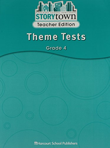9780153587504: Theme Tests Teacher Edition Grade 4 Story Town 08