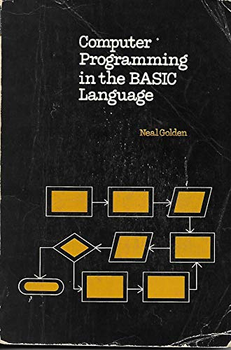 9780153590887: Computer Programming in the Basic Language [Paperback] by Neal Golden