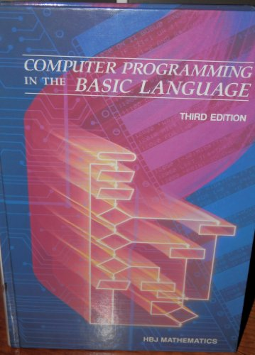 9780153590955: Computer Programming in the Basic Language
