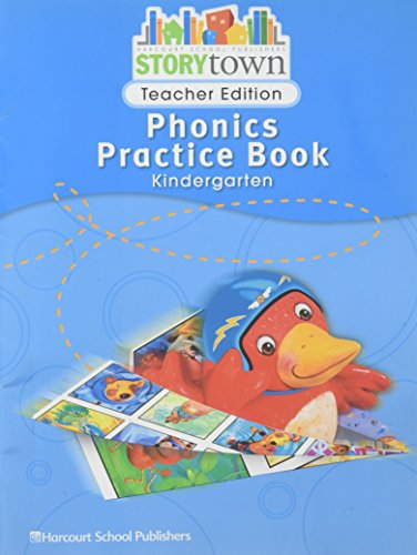 Storytown: Phonics Practice Book Teacher Edition Grade K (0153593067) by HARCOURT SCHOOL PUBLISHERS