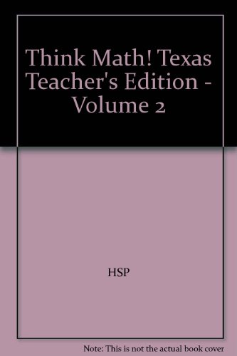 Think Math! Texas Teacher's Edition - Volume 2