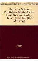 9780153601903: Thirst Quencher, Above Level Reader Grade 4: Harcourt School Publishers Math (Hsp Math 09)