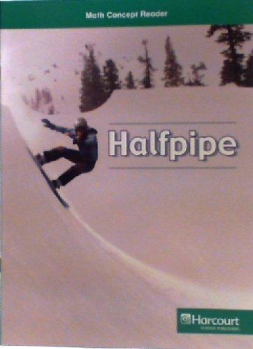9780153601989: Halfpipe, Above Level Reader Grade 5: Harcourt School Publishers Math (Hsp Math 09)