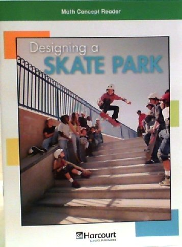 9780153602016: Harcourt School Publishers Math: Above Level Reader Grade 5 Designing/Skatepark (Hsp Math 09)