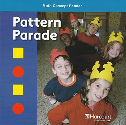 Pattern Parade, On-level Reader Grade 1: Harcourt School Publishers Math (Hsp Math 09): HSP