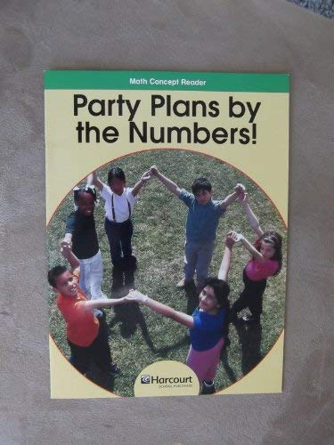 Party Plans/numbers, On-level Reader Grade 3: Harcourt School Publishers Math (Hsp Math 09): ...