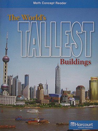 9780153602511: The World's Tallest Buildings: On-Level Reader, Grade 5 (Harcourt Math)