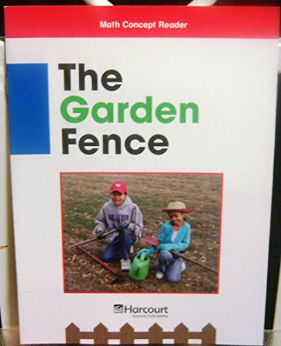9780153602931: Harcourt School Publishers Math: Below Level Reader Grade 3 Garden Fence (Math Concept Reader)