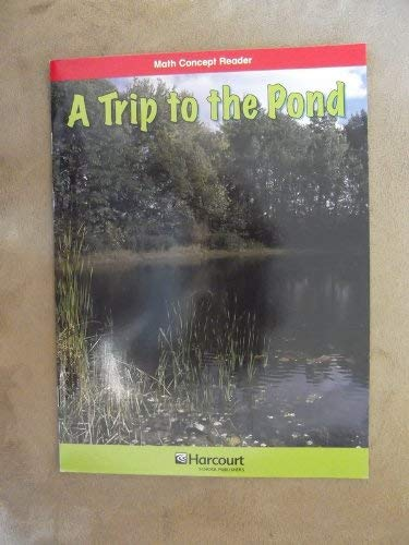 9780153602986: Harcourt School Publishers Math: Blw-LV Rdr Trip To/Pond G3 (Hsp Math 09)