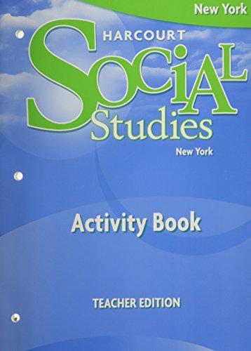 9780153605444: Harcourt Social Studies New York: Activity Book, Teacher Edition Grade 4