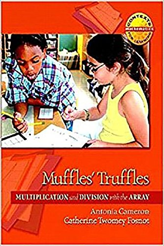 9780153605710: Muffle's Truffles Grade 3: Math Contexts for Learning (Harcourt School Publishers Math)