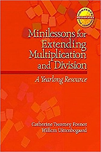 9780153605772: Minilessons for Extending Multiplication and Division Grade 4: Math Contexts for Learning (Harcourt School Publishers Math)