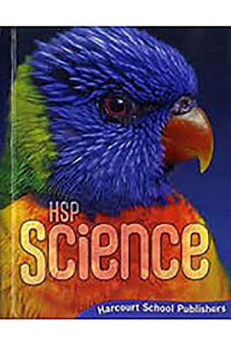 Harcourt Science: Student Edition Grade 2 2009: HARCOURT SCHOOL PUBLISHERS