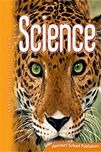 Harcourt Science: Student Edition Grade 5 2009: HARCOURT SCHOOL PUBLISHERS