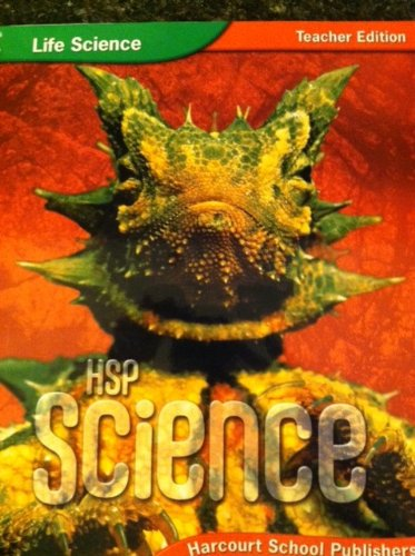 9780153609954: HSP Science, Life Science, Teacher Edition, Grade 6
