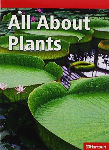 9780153619977: Science Leveled Readers: Below Level Reader Grade 01 All About Plants