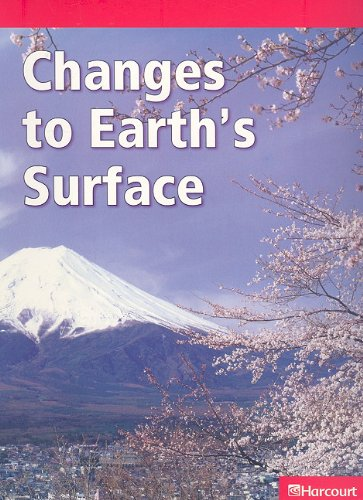 9780153620775: Changes to Earth's Surface (Harcourt Leveled Readers: Grade 6)