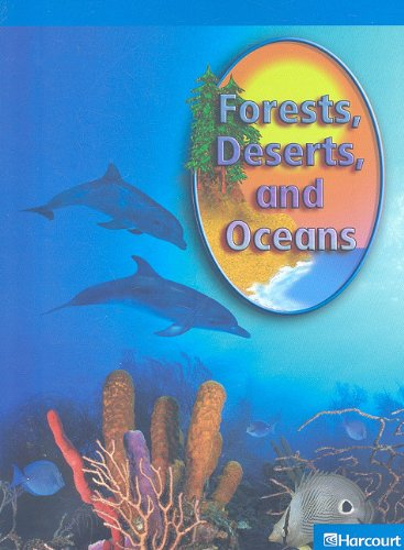9780153621857: Forests, Deserts, and Oceans (Harcourt Leveled Readers: Grade 1)