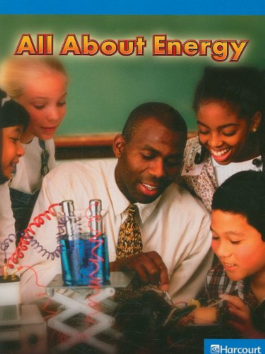 Science Leveled Readers: On-Level Reader Grade 3 All About Energy: HARCOURT SCHOOL PUBLISHERS