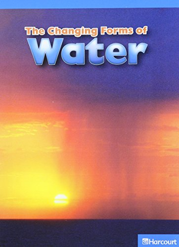 Harcourt Science Leveled Readers: On-Level Reader 5-pack Level O The Changing Forms of Water: ...
