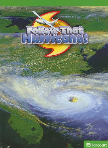9780153625015: Follow Hurricane, Above-level Reader Grade 6: Harcourt School Publishers Science