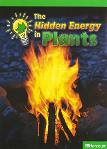 9780153625473: Harcourt Science Leveled Readers: Above-Level Reader 5-pack Level M The Hidden Energy in Plants