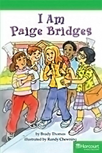 9780153634710: I Am Paige Bridges Above Level Reader Grade 3: Teacher's Guide (Storytown)