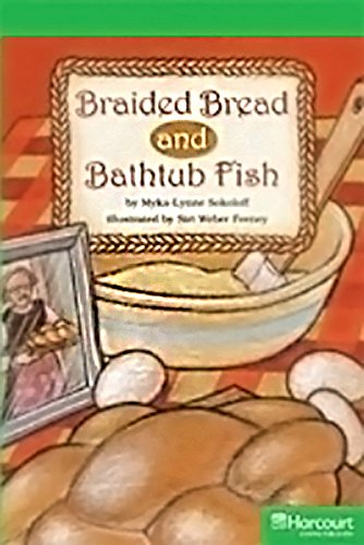 9780153635366: Braided Bread and Bathtub Fish Grade 5: Storytown Above Level Reader Teacher's Guide