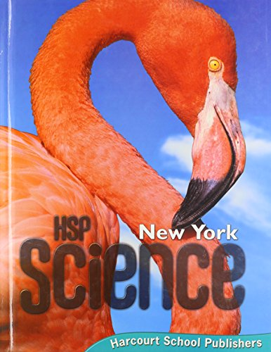 Harcourt School Publishers Science New York: Student: HSP
