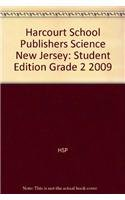HSP Science New Jersey: Student Edition Grade 2 2009: HARCOURT SCHOOL PUBLISHERS