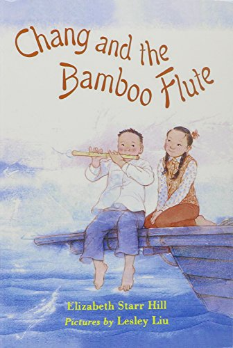 9780153640087: Storytown: Library Book (5 Pack) Grade 4 Chang and the Bamboo Flute