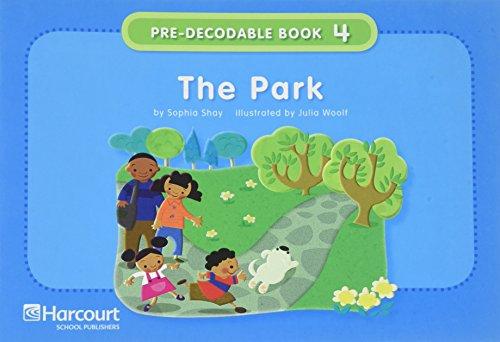 9780153640445: The Park (Pre-Decodable Books)