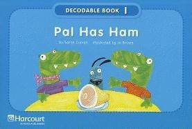Pal Has Ham, Grade K Pre-decodable/Decodable Book: HARCOURT SCHOOL PUBLISHERS