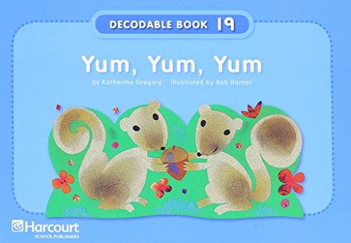 9780153640742: Yum Yum Yum, Grade K Pre-decodable/Decodable Book: Harcourt School Publishers Storytown