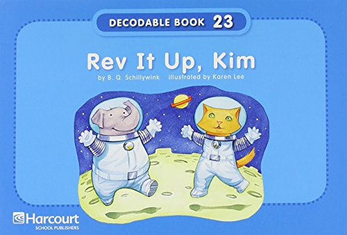 9780153640780: Storytown: Pre-Decodable/Decodable Book Story 2008 Grade K Rev It Up