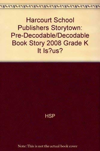 9780153640827: It Is Like Us?, Grade K Pre-decodable/Decodable Book: Harcourt School Publishers Storytown