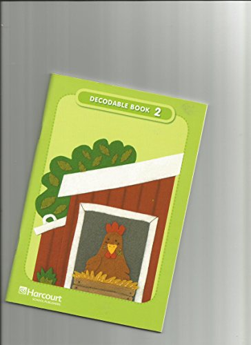 Storytown: Decodable Book 2 Story Town 2008 Grade 2: HARCOURT SCHOOL PUBLISHERS