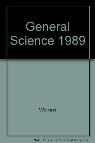 General Science 1989 : Grades 9-12: Watkins