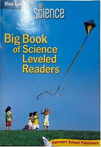 HSP Science 2009: Big Book Science Leveled: HARCOURT, HOUGHTON MIFFLIN