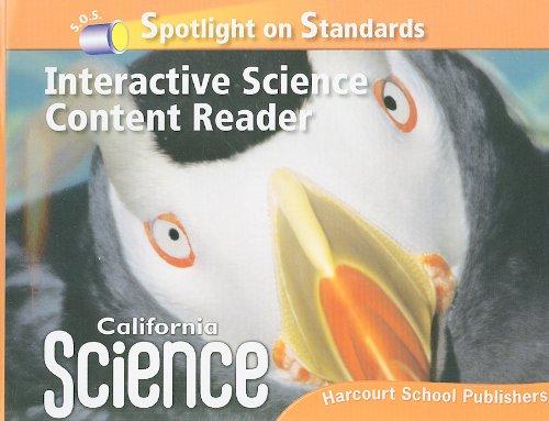 California Science Spotlight on Standards! Interactive Science: HARCOURT SCHOOL PUBLISHERS