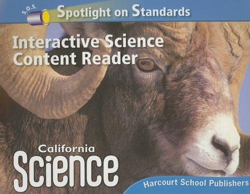 California Science Spotlight on Standards Interactive Science: HARCOURT SCHOOL PUBLISHERS