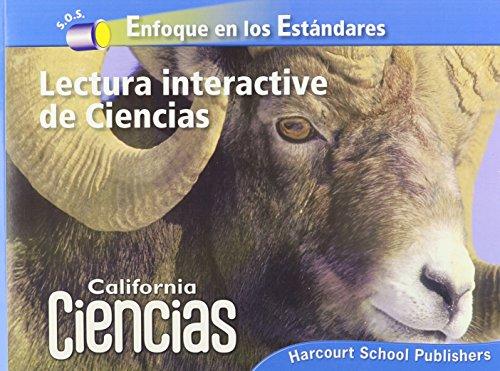 Harcourt School Publishers Ciencias California: Interactive Science: HARCOURT SCHOOL PUBLISHERS