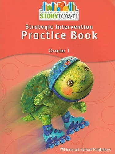 Storytown: Strategic Intervention Practice Book Story Town: HARCOURT SCHOOL PUBLISHERS