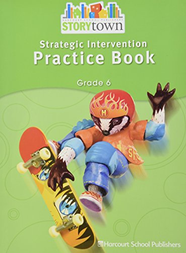 9780153655340: Harcourt School Publishers Storytown: Strategic Intervention Practice Book Story Town 08 Grade 6