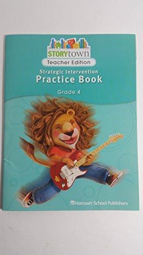 9780153655562: Storytown: Strategic Intervention Practice Book Teacher's Edition Grade 4
