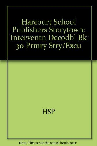 9780153672514: Storytown: Intervention Decodable Book 30
