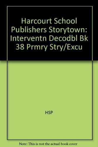 9780153672590: Storytown: Intervention Decodable Book 38