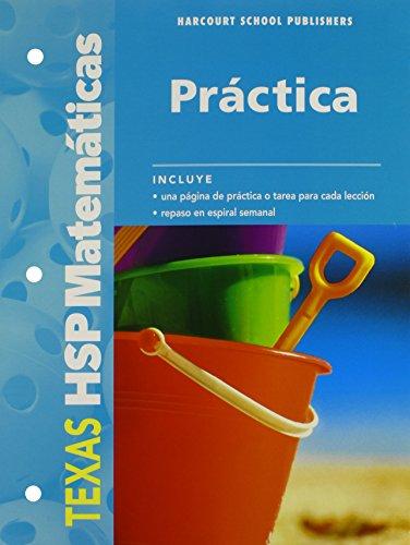 Harcourt School Publishers Spanish Math Texas: Practice: HARCOURT SCHOOL PUBLISHERS