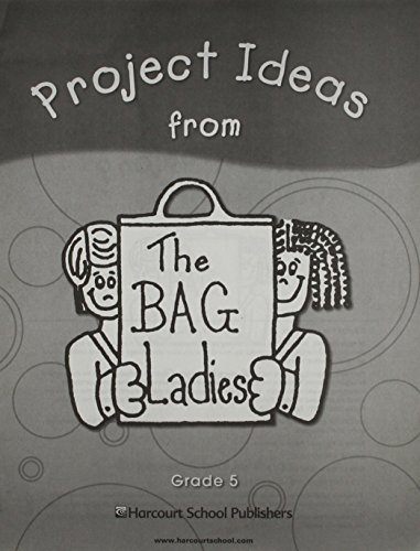 9780153674624: Storytown: Project Ideas from the Bag Ladies Grade 5